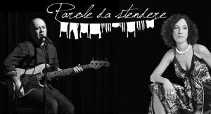 """ROCCA D'ARAZZO - Giovedì 16 gennaio alle 20 al Tambass Teatro & Cucina di Rocca d'Arazzo, il concerto per voci, pianoforte e basso """"Parole da Stendere"""", con Paola Tomalino e Andrea Cavalieri."""