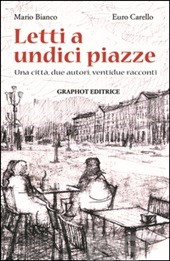 """Letti a Undici piazze: una città, due autori, ventidue racconti"""