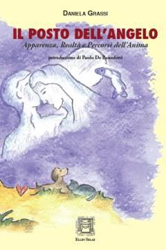 """""""Il posto dell'angelo"""", nuovo libro di Daniela Grassi al Centro San Secondo"""