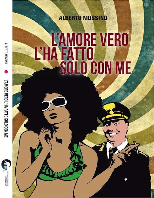 Un viaggio tragicomico nel mondo della prostituzione con il nuovo libro di Alberto Mossino