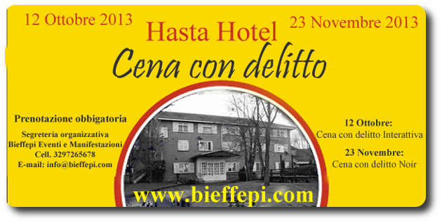 Invito a cena con delitto all'Hasta Hotel