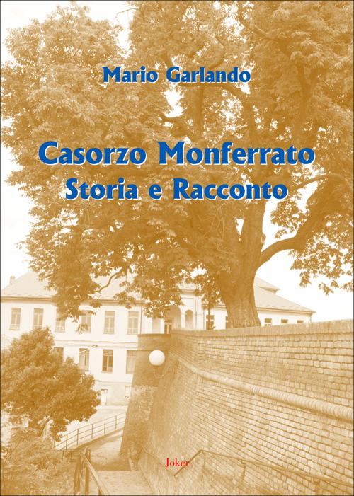 Un libro sulla storia di Casorzo Monferrato