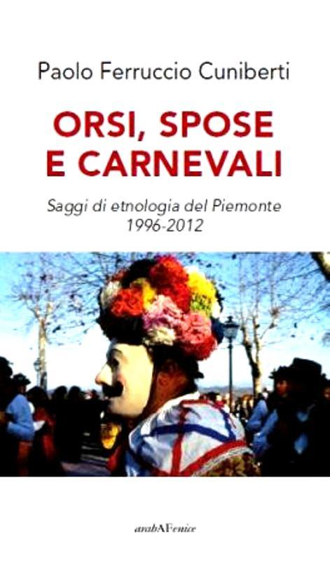 """""""Orsi, spose e carnevali"""" al Castello di Cisterna d'Asti"""