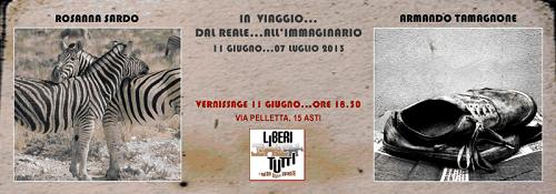 """""""In viaggio… dal reale… all'immaginario"""": in mostra gli scatti di Rosanna Sardo e Armando Tamagnone"""