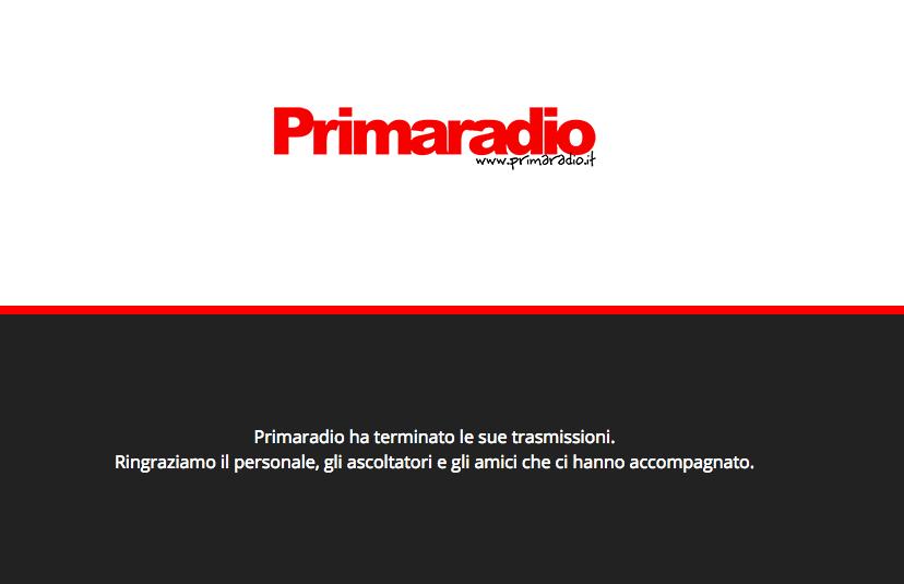"""""""Primaradio ha terminato le sue trasmissioni"""""""