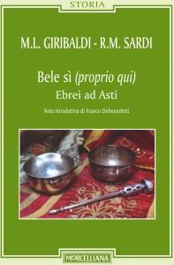 """All'Archivio di Stato si presenta """"Bele sì (proprio qui) –  Ebrei ad Asti"""""""