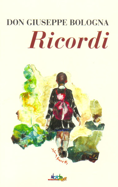 copertina libro RICORDI di Don Giuseppe Bologna