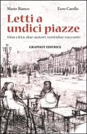 """""""Letti a Undici piazze: una città, due autori, ventidue racconti"""": la presentazione a Montemagno"""