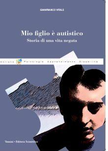 """Gianfranco Vitale presenta ad Asti il libro """"Mio figlio è autistico"""""""