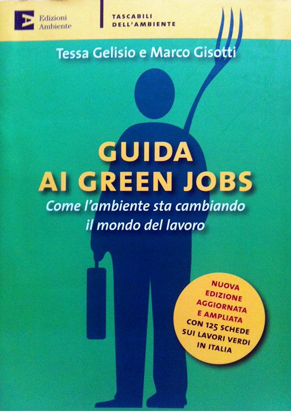 """Dall' """"account verde"""" allo """"zoonomo"""" le 125 professioni """"green"""""""