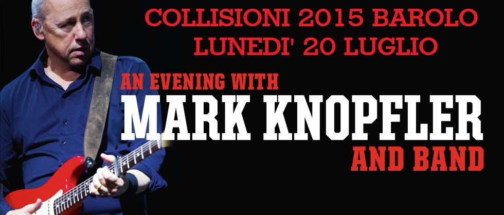 Aperte le prevendite per Mark Knopfler a Collisioni 2015