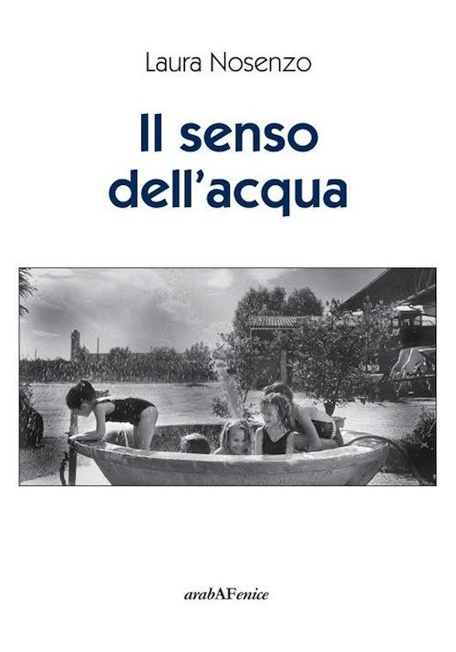 """Doppia presentazione a Cantarana e Canelli per """"Il senso dell'acqua"""" di Laura Nosenzo"""