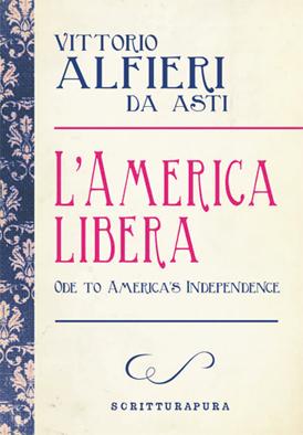 Vittorio Alfieri, l'astigiano americano di Scritturapura