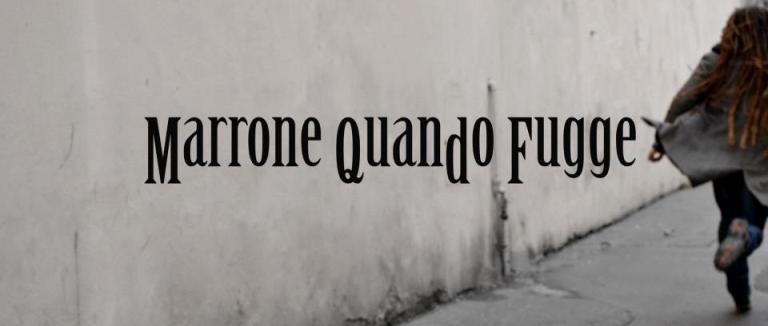 L'astigiano Marrone Quando Fugge alle Officine Corsare di Torino