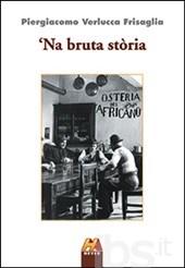 Alla Biblioteca di Montegrosso 'Na bruta storia di Verlucca Frisaglia
