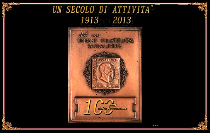 I cento anni dell'Unione Filatelica Subalpina