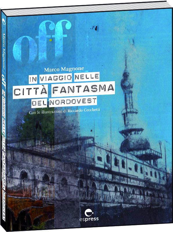 """La langa astigiana di Olmo Gentile tra i percorsi """"Off"""" di Marco Magnone"""