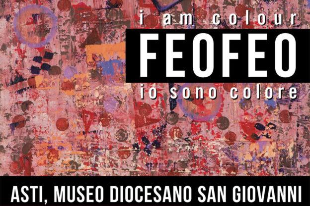 """""""Feofeo. Io sono colore"""" al Museo Diocesano di Asti"""