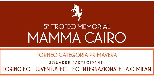 """Per la prima volta ad Asti il trofeo memorial """"Mamma Cairo"""""""