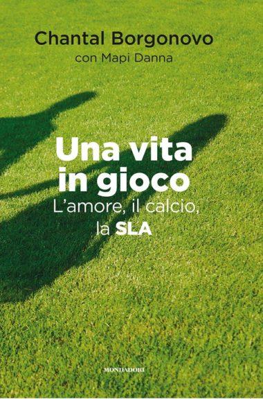 """Alla Biblioteca Astense si presenta il libro """"Una vita in gioco: l'amore, il calcio, la Sla"""""""