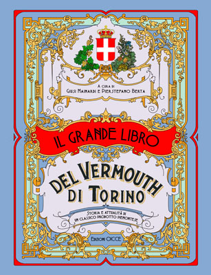 In Biblioteca si presenta il Grande libro del Vermouth di Torino