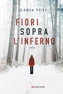 """Asti d'Appello 2019: il primo volume selezionato è """"Fiori sopra l'inferno"""""""