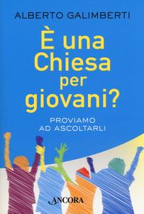 """Ad Asti presentazione del libro """"E' una Chiesa per giovani? Proviamo ad Ascoltarli"""""""