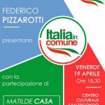 """Per """"Italia in Comune-Asti"""" incontro con Federico Pizzarotti"""