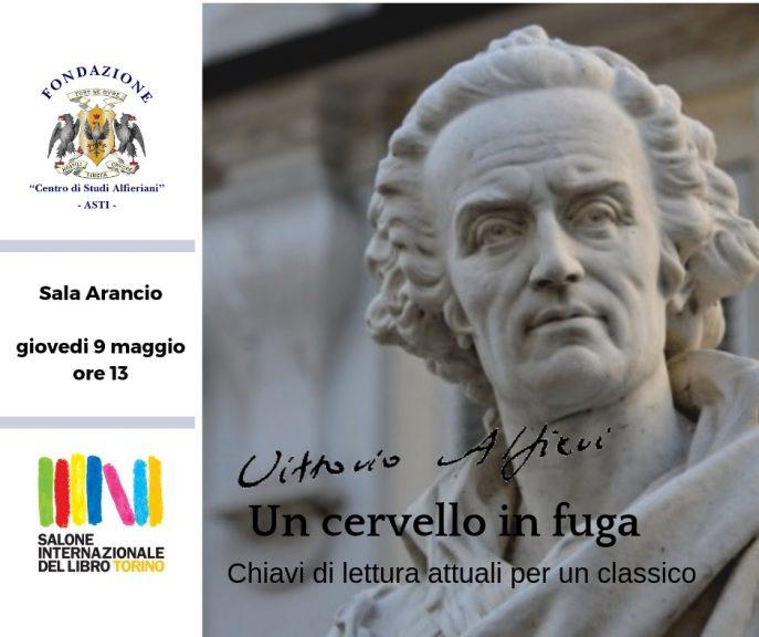 """""""Vittorio Alfieri: un cervello in fuga"""" al Salone del Libro di Torino"""