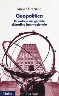 """Manlio Graziano in Biblioteca Astense con """"Geopolitica. Orientarsi nel grande disordine internazionale"""""""