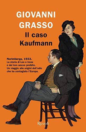 """In Biblioteca si presenta il libro di Giovanni Grasso """"Il caso Kaufmann"""""""