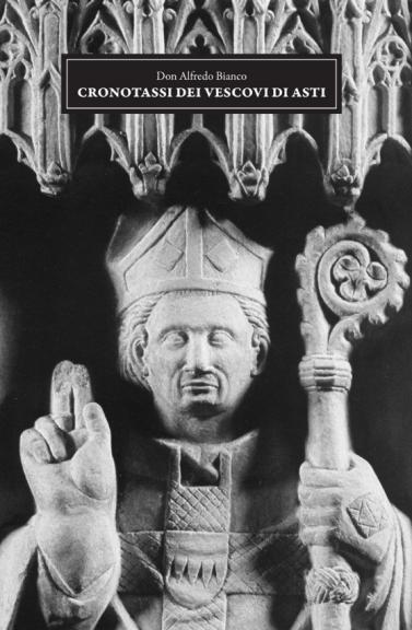 """Asti,  ecco la riedizione del libro """"Cronotassi dei vescovi astigiani"""""""