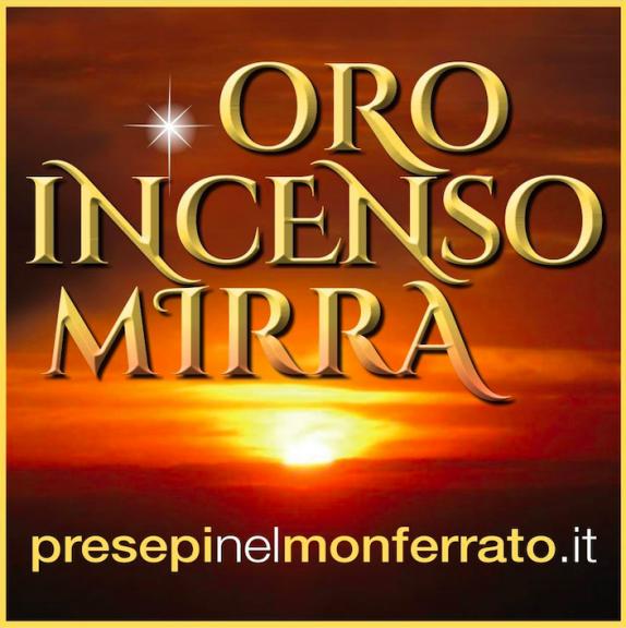 Oro incenso mirra – Presepi nel Monferrato: al via questo fine settimana