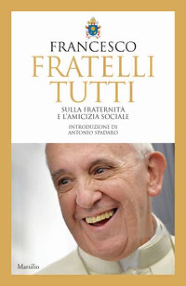 """Papa Francesco presenta la sua terza enciclica """"Fratelli tutti"""""""