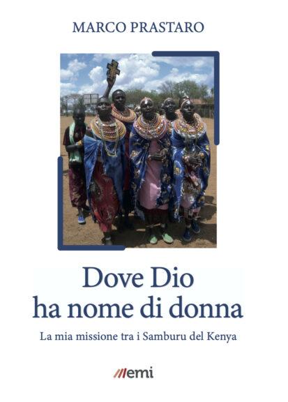 Dove Dio ha nome di donna: il libro del vescovo Marco