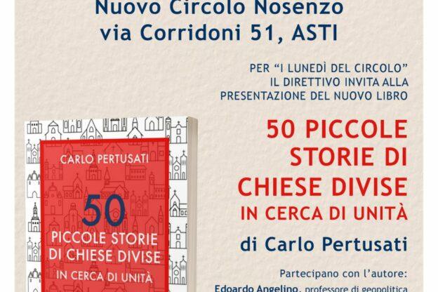 """Al Nuovo Circolo Nosenzo si presenta """"50 piccole storie di chiese divise in cerca di unità"""""""